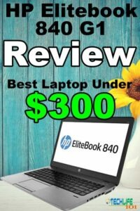 HP Elitebook 840 G1 Review - Tech Life 101