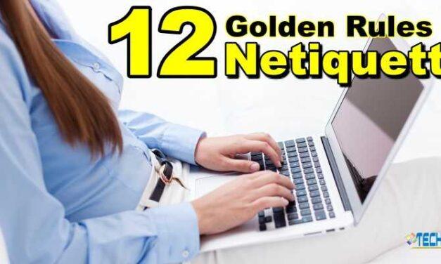 12 Golden Rules of Netiquette