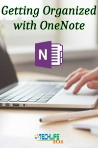 Getting Organized with OneNote